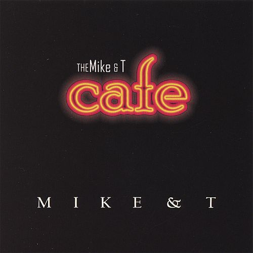 The Mike & T Cafe