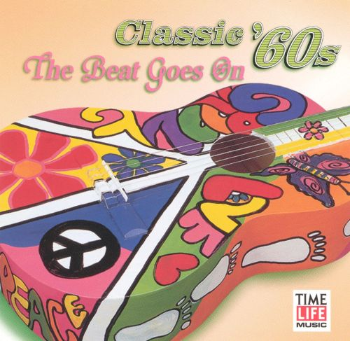 Classic 60's: The Beat Goes On