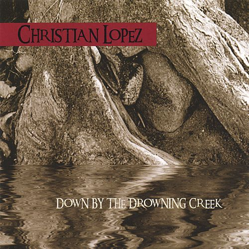 Down by the Drowning Creek