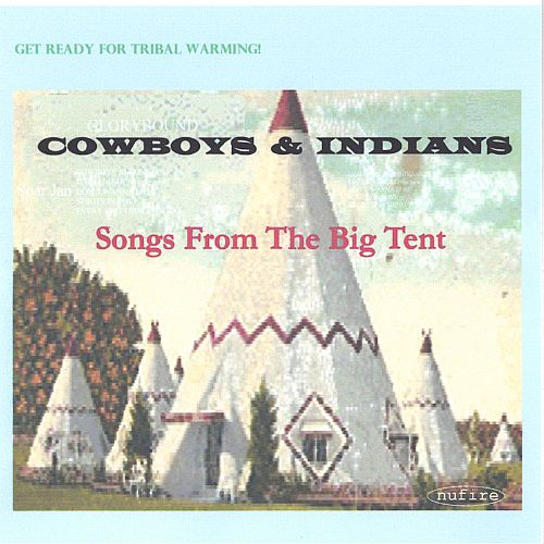 Songs from the Big Tent
