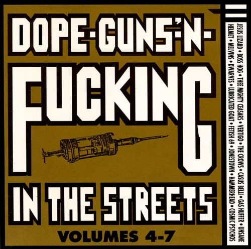 Dope, Guns and Fucking in the Streets, Vols. 4-7