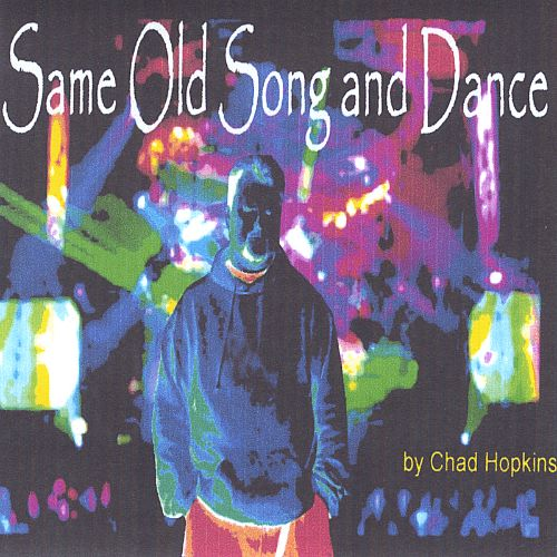 Same Old Song and Dance