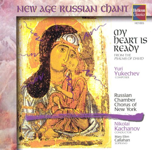 My Heart Is Ready/New Age Russian Chant