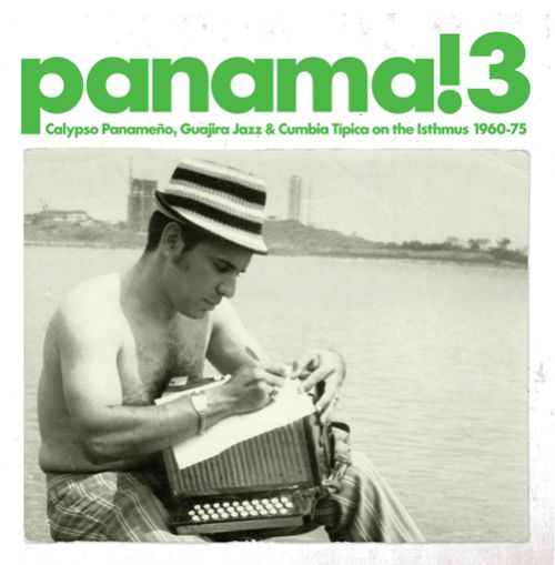 Kudos To Isthmus >> Panama 3 Calypso Panameno Guajira Jazz And Cumbia Tipica On The