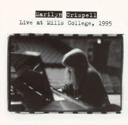 Live at Mills College, 1995