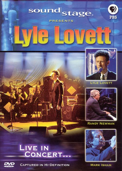 Sound Stage Presents Lyle Lovett: Live In Concert...