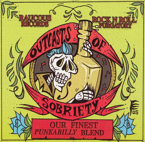 Outcasts of Sobriety: Our Finest Punkabilly Blend