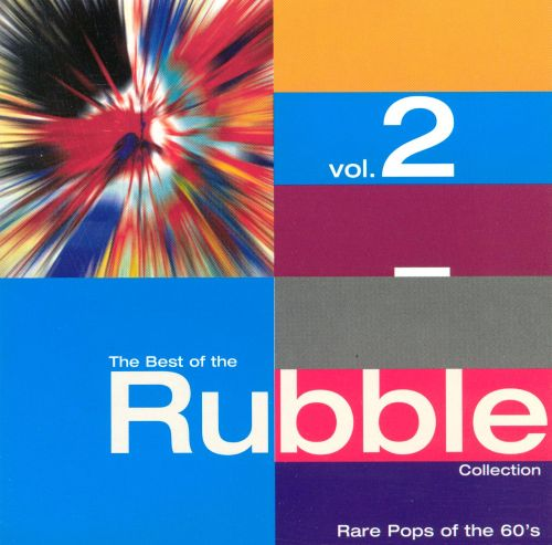 The Best of the Rubble Collection, Vol. 2: Rare Pops of the 60's