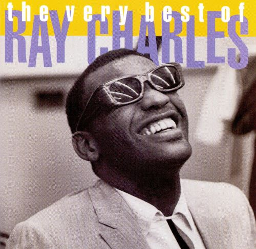 the very best of ray charles rhino ray charles songs