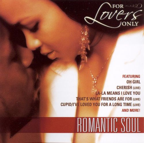For Lovers Only: Romantic Soul
