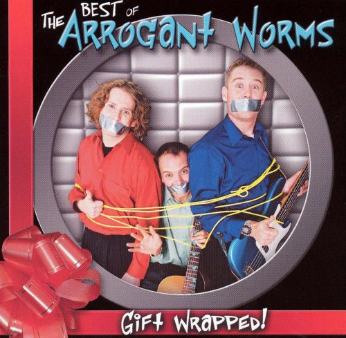 Gift Wrapped: The Best of the Arrogant Worms