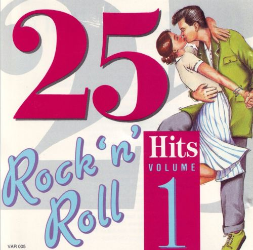 25 Rock 'N' Roll Hits, Vol. 1