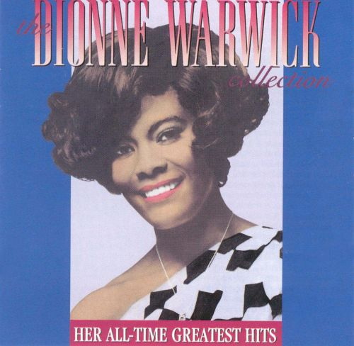 the dionne warwick collection her all time greatest hits dionne warwick songs reviews. Black Bedroom Furniture Sets. Home Design Ideas