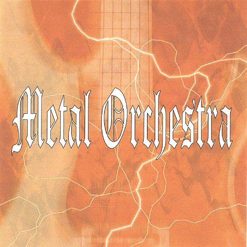 Metal Orchestra