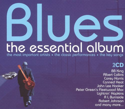 Blues: The Essential Album