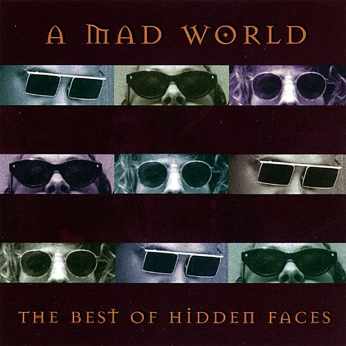Mad World: The Best of Hidden Faces