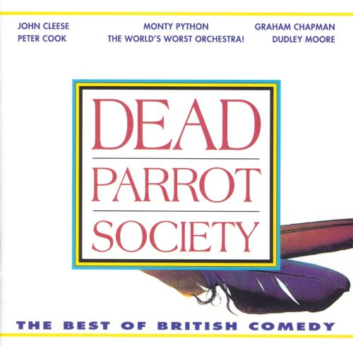 Dead Parrot Society: The Best of British Comedy