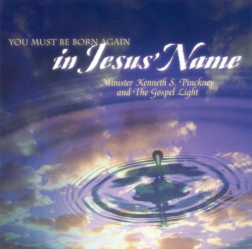 You Must Be Born Again In Jesus' Name