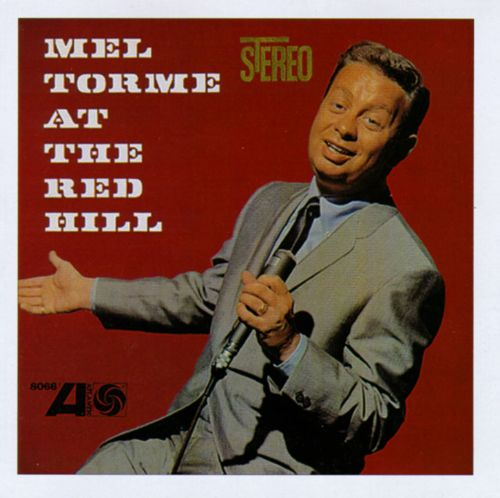 Mel Tormé at the Red Hill/Live at the Maisonette