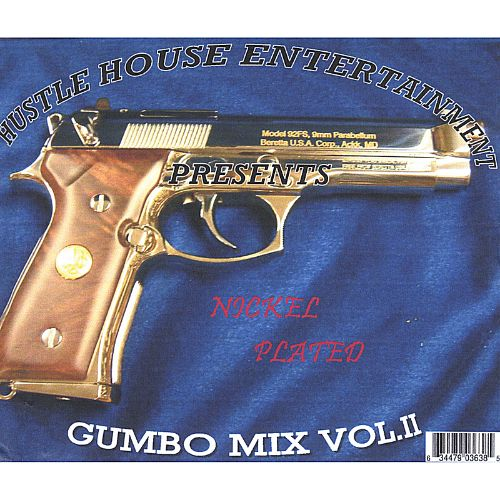Gumbo Mix, Vol. 2: Nickel Plated