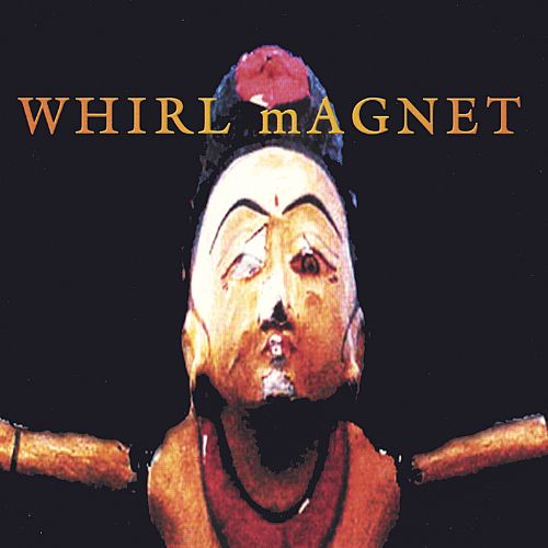 Whirl Magnet
