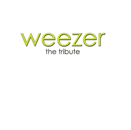 Making Noise: A Tribute to Weezer