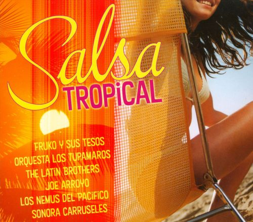 Salsa Tropical [Somerset]
