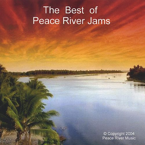 The Best of Peace River Jams