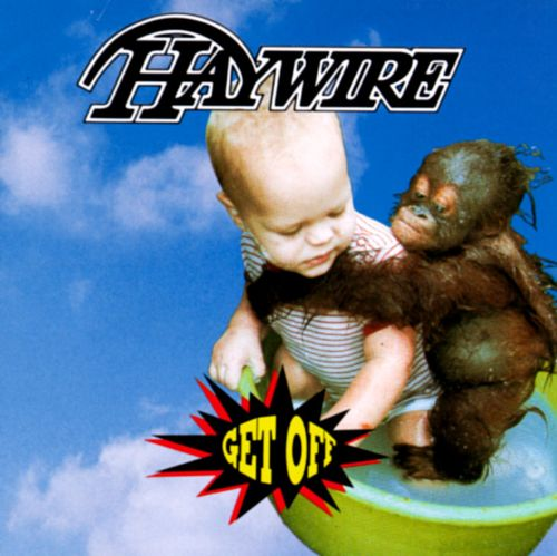 Get Off - Haywire | Songs, Reviews, Credits | AllMusic