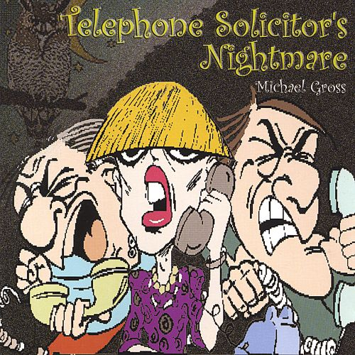 Telephone Solicitor's Nightmare
