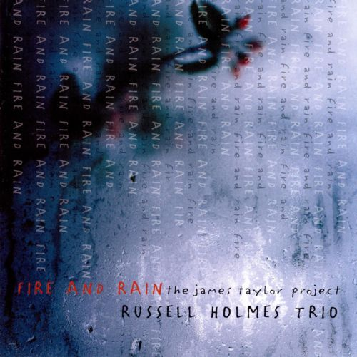Fire and Rain: The James Taylor Project