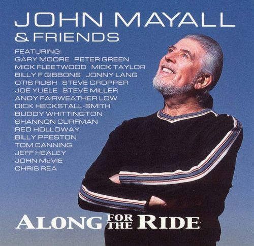 Along for the ride john mayall songs reviews credits allmusic along for the ride publicscrutiny Images
