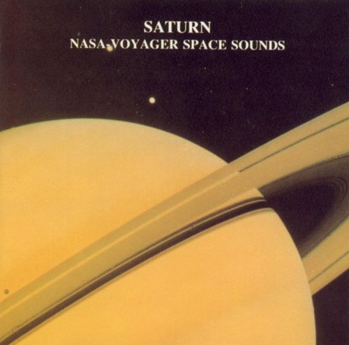 NASA Voyager I & II, Space Sound Recordings: Saturn