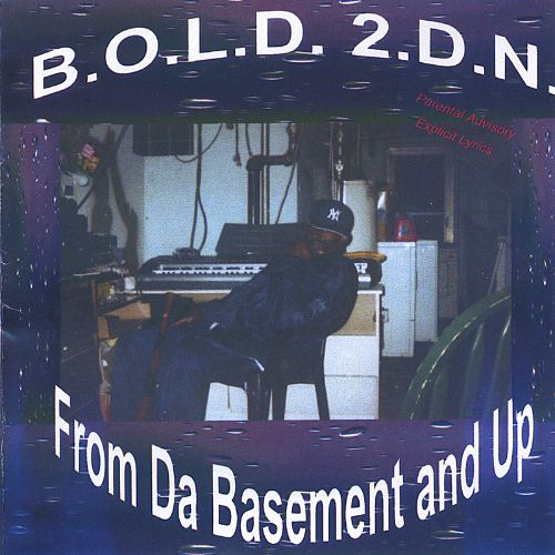 From Da Basement and Up