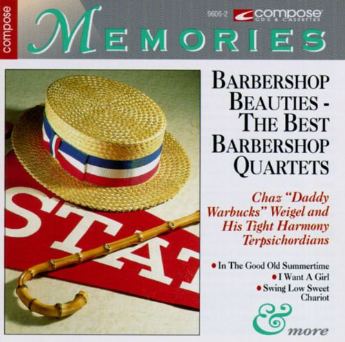 Barbershop Beauties: The Best Barbershop Quartets