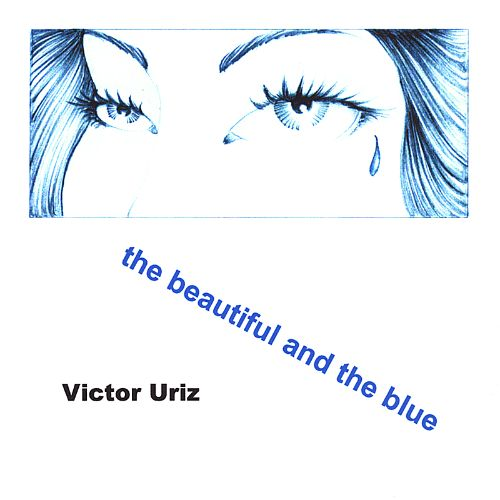 The Beautiful and the Blue