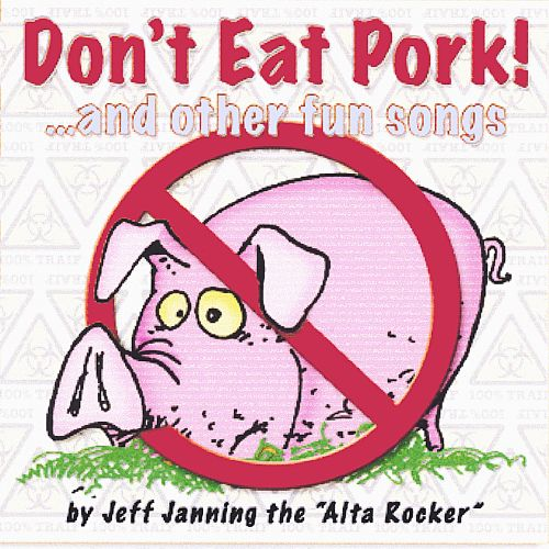 Don't Eat Pork! ...And Other Fun Songs