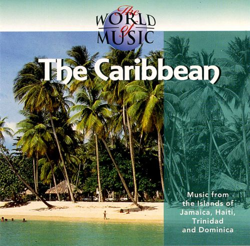 The World of Music: The Caribbean