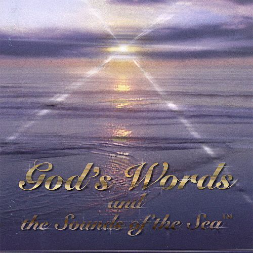 God's Words and the Sounds of the Sea
