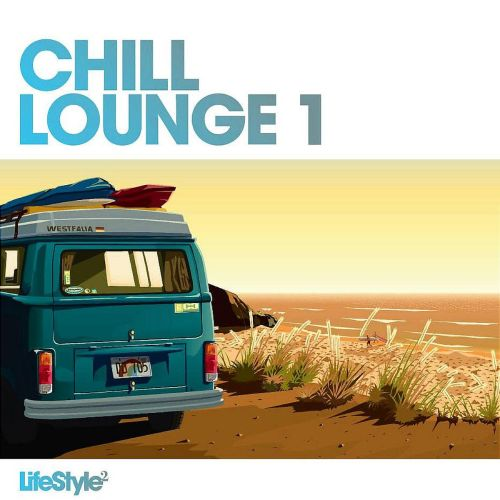 Lifestyle2 Chill Lounge Vol 1 Various Artists Songs Reviews