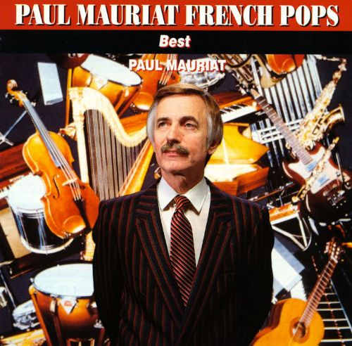 Paul Mauriat French Pops Best