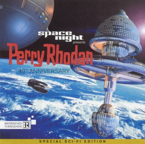 Space Night Presents: Perry Rhodan 40th Anniversary