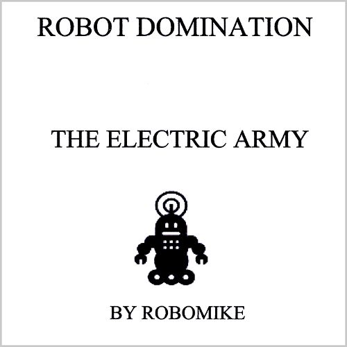 The Electric Army