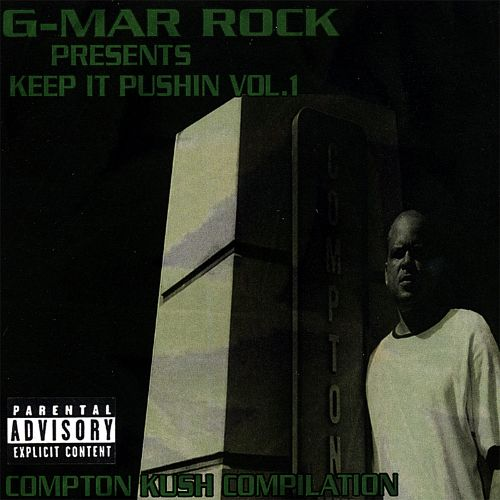 Keep It Pushin, Vol. 1: G Mar Rock Presents Compton Kush Compilation