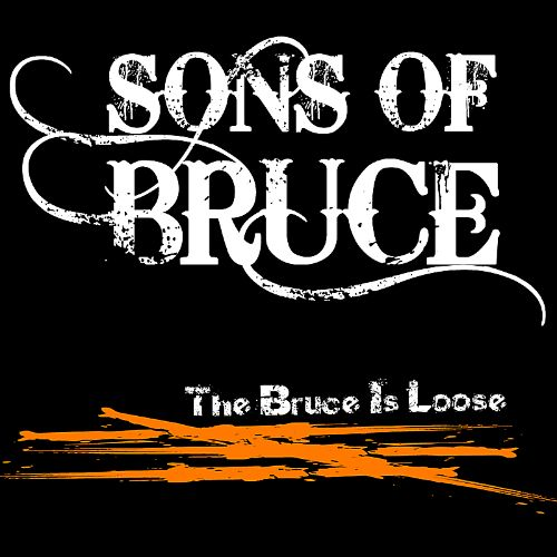 The Bruce Is Loose
