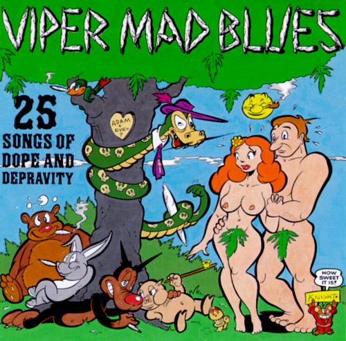 Viper Mad Blues: 25 Songs of Dope and Depravity
