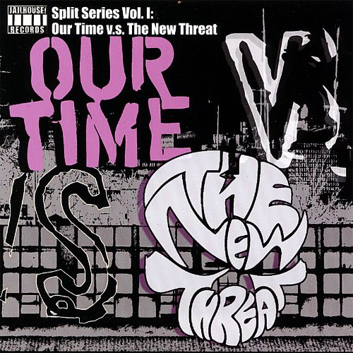 Our Time vs the New Threat: Split Series, Vol. 1