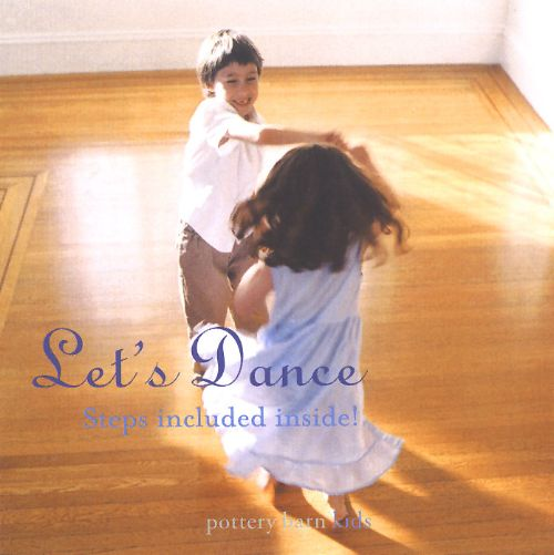 Let S Dance Pottery Barn Kids Exclusive Various