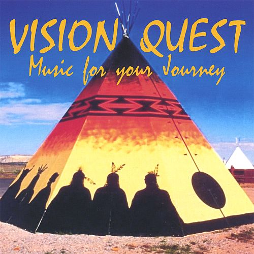 Vision Quest: Music for Your Journey