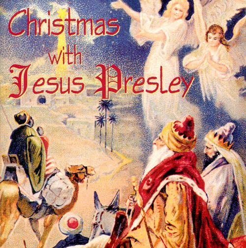 Christmas with Jesus Presley
